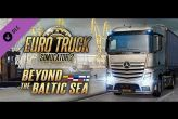 Embedded thumbnail for Euro Truck Simulator 2: Beyond The Baltic Sea DLC (PC)